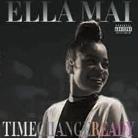 ELLA MAI - TIME / CHANGE / READY [2LP]