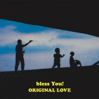 オリジナル・ラブ / bless You! [LP]