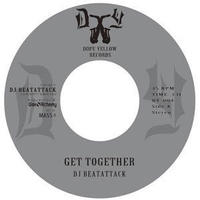 DJ BEATATTACK - GET TOGETHER / NON DARK RAIN (Non-Da-Ku-Re) [7INCH]
