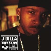J DILLA aka JAY DEE / RUFF DRAFT: DILLA'S MIX [2LP]