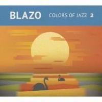 Blazo / Colors Of Jazz 2  [CD]