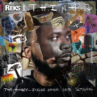 REKS / T.H.I.N.G.S. (THE HUNGER INSIDER NEVER GETS SATISFIED) [LP] (SPLATTER VINYL)