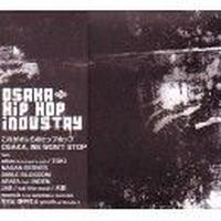 VARIOUS ARTISTS / OSAKA HIP HOP INDUSTRY [CD]