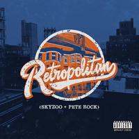 SKYZOO & PETE ROCK / RETROPOLITAN [LP]