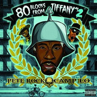 5月下旬入荷予定 - PETE ROCK x CAMP LO / 80 BLOCKS FROM TIFFANY'S II [2LP]