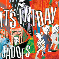 JADOES - It's Friday [LP]