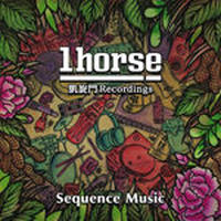1HORSE / SEQUENCE MUSIC [CD]