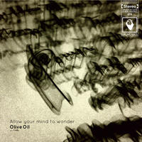 OLIVE OIL / Allow your mind to wonder [MIX CD]