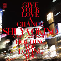 沖野修也 / GIVE YOUR LOVE A CHANCE(THE MAN 45 EDIT)-HOLDING YOU, LOVING YOU(THE MAN 45 EDIT)[7inch]