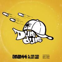 Omen44 / Dumdum feat.Fizzi Pizzi Produced by Kyo Itachi [7inch]
