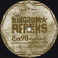 KINGDOM★AFROCKS / 2 VS 98 -Loud Minority! [12inch]