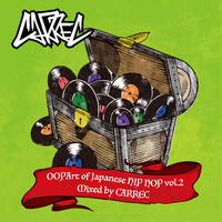CARREC / OOpart of JAPANESE HIPHOP VOL.2 [MIX CD]