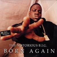 NOTORIOUS B.I.G. / BORN AGAIN [2LP]
