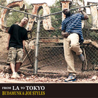 BUDAMUNK & JOE STYLES / FROM LA TO TOKYO [CD]