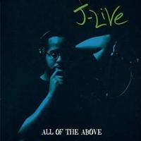 J-LIVE / ALL OF THE ABOVE [2LP]