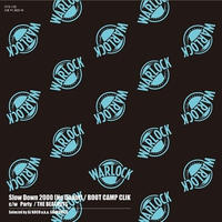 BOOT CAMP CLIK / THE BEATNUTS - SLOW DOWN 2000(NO DOUBT) / PARTY [7inch]