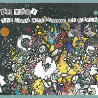 DJ YAZI / The Long Afternoon Of Earth [MIX CD]