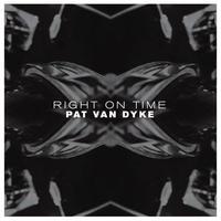 Pat Van Dyke / Right On Time [LP]
