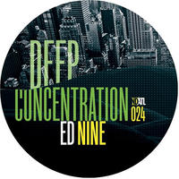 ED NINE / DEEP CONCENTRATION EP [12inch]