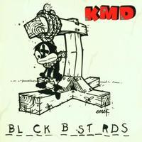 近日入荷 - KMD / BLACK BASTARDS [2LP]
