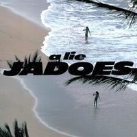 JADOES / A Lie [LP]