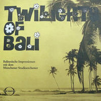 1/27 - M NCHNER STUDIOORCHESTER / Twilights of Bali [LP]