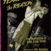 パット・ブラシル / 『TEXAS IS THE REASON:テキサス・パンクの異端者たち』[BOOK]