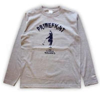 ROLLERS /PRIMEFIGHT L/S Tee . GRAY