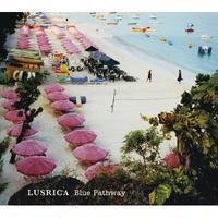 Lusrica  / Blue Pathway [CD]