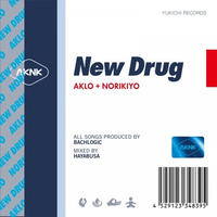 AKLO+NORIKIYO / New Drug [CD]