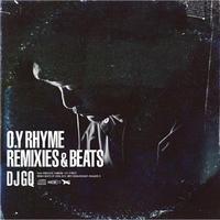 DJ GQ / O.Y RHYME REMIXES & BEATS [CD]