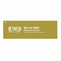 DJ Mu-R / Mix For BMS [MIX CD]