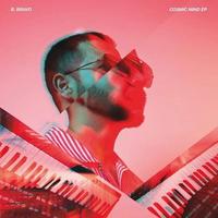 B. BRAVO / COSMIC MIND EP [12inch]
