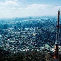 A June & J Beat / Another Story [CD]