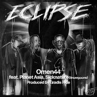 Omen44 / Eclipse feat.Planet Asia,Sicknature Prod by Gradis Nice [7inch]