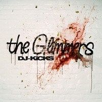 The Glimmers ‎/ DJ-Kicks [MIX CD]