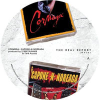 CORMEGA X CAPONE-N-NOREAGA / THE REAL REPORT [7INCH]