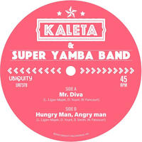 KALETA & SUPER YAMBA BAND / MR. DIVA B/W HUNGRY MAN, ANGRY MAN (GREEN VINYL) [7inch]