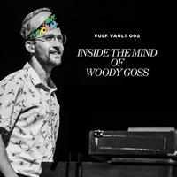 VULFPECK / Inside the Mind of Woody Goss [LP]