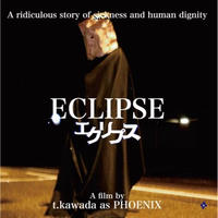 t.kawada as PHOENIX / ECLIPSE [CD]
