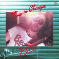柳ジョージ&レイニーウッド / Time in Changes [LP]