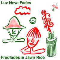 Fredfades & Jawn Rice ​/ Remixes EP [10inch]