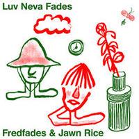 Fredfades & Jawn Rice / Remixes EP [10inch]