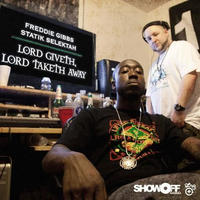 Freddie Gibbs & Statik Selektah / LORD GIVETH, LORD TAKETH AWAY [LP]
