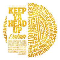 ENDRUN / KEEP YA HEAD UP [CD]