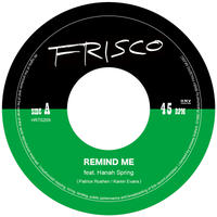 "FRISCO / Remind Me-uncertainty principle(7"")"