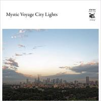 V.A / Mystic Voyage City Lights [CD]