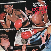 Coke Escovedo / Comin' At Ya [LP]