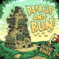 ESCAPE ROOTS / PACK UP AND RUN [LP]