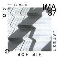 DJ Mu-R / IMA#37 [MIX CD]